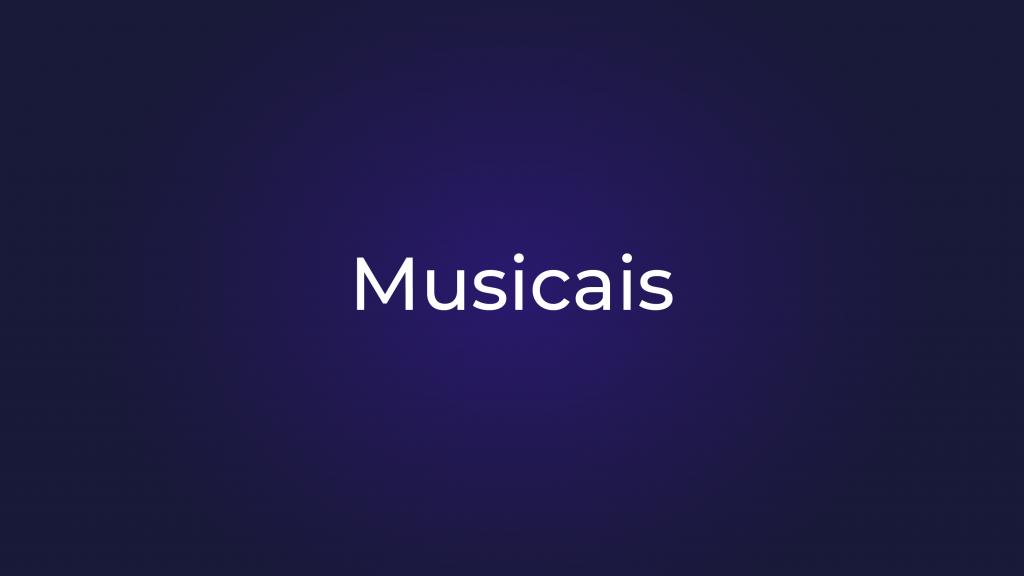 [Musicais]